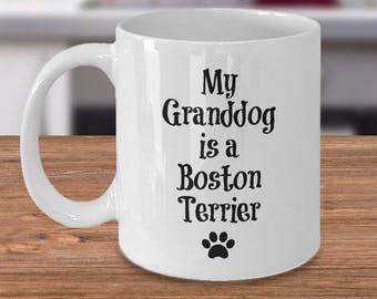 Boston Terrier Mug – My Granddog – Funny Dog Lover Coffee Cup Gift, 11 oz.