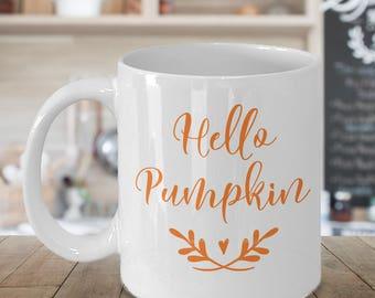 Pumpkin Coffee Mug - Hello Pumpkin - Fall Coffee Mug - Autumn Mug - Seasonal Fall Mug - Cute Fall Mug - Halloween Mug - Pumpkin Coffee Cup