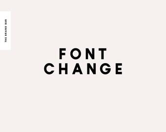 Font Change