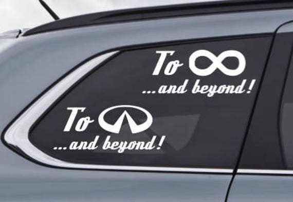 To Infinity And Beyond Or To Infiniti And Beyond Car Logo