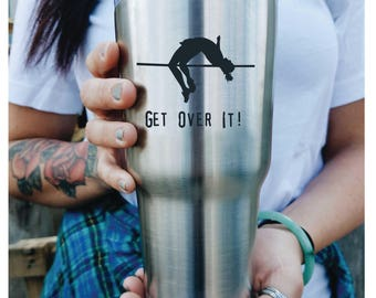 Track and Field/ Custom Yeti/ High Jump/ Get Over It/ Track Star/ Engraved/ Tumbler with lid/Yeti Style / Back to School/ Gift for coach