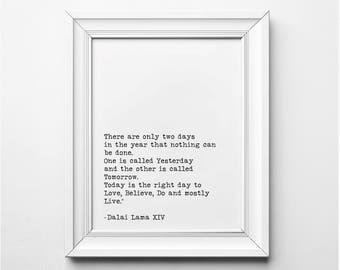 Dalai Lama Literary Print, Two Days Quote Print, Dalai Lama Quote, There are Only 2 Days Quote, Literary Art Print, Printable Quote Poster