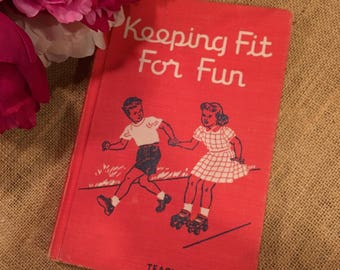 Keeping Fit For Fun Teacher's Edition Vintage Book