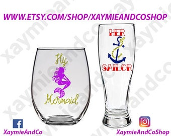 """21 oz stemless wine glass and 19 oz Pilsner beer glass Combo """"His Mermaid, Her Sailor"""""""