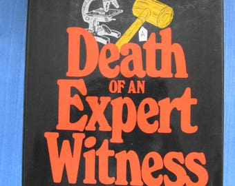 P.D. James - Death of an Expert Witness: First US edition first printing