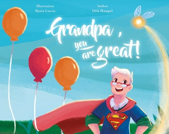 Grandpa, you're great! - Gift for Grandfathers from the Children - Personalized book for Boys and Girls