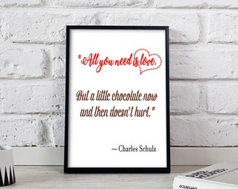 All you need is love, Love print Love poster Love Quote Charles Schulz, Love gift Love art Love decor Gift poster Printable digital download