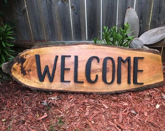 Live Edge Welcome Sign