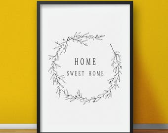 Home printable, Home sweet home wall art, Instant digital download, Black and white printable art, Housewarming gift, gift prints