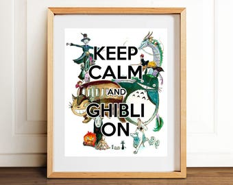 Keep Calm and Ghibli On Anime Art Print- Wall Art- Gouache Watercolor Painting