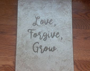 Love, Forgive, Grow Sign, Love Sign, Small Canvas Art, Gallery Wall Art, Inspirational Quotes, Bedroom Wall Decor, Newlywed Gift, Love Quote