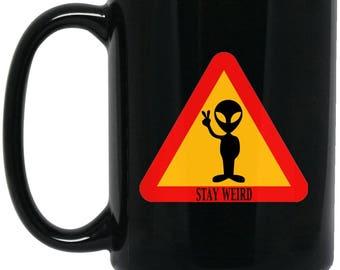 Funny Alien Gift Stay Weird Large Black Mug