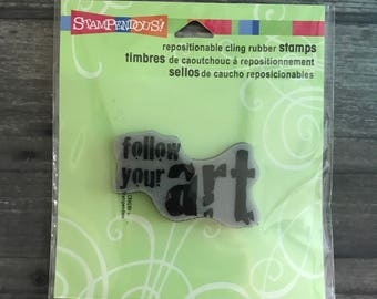 Stampendous Rubber Cling Stamp Follow your Art
