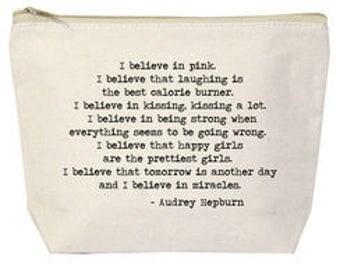 Canvas Bag I Believe In Pink Bag (Audrey Hepburn quote)