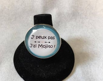 "Adjustable ring ""I can't j have mojito"""