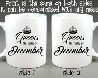 Queens Are Born In December Mug - Birthday Gift