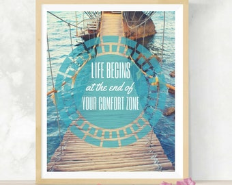 Life Begins At The End Of Your Comfort Zone | Printable Wall Art | Inspirational Quote | Home Decor | DIY Wall Art | Mental Health Awareness