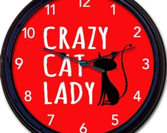 "Cat, Cat Lady, Crazy Cat Lady, Wall Clock, Black Cat, Cats, Kitten, Kittens, Feline, New 10"""