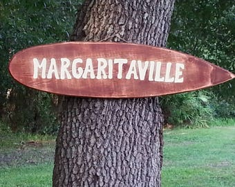 "Tiki Surfboard Sign Hand Made In The USA  ""MARGARITAVILLE""  39"""