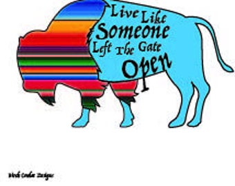 Live Life Like Someone Left The Gate Open Decal