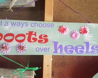 Boots over heels