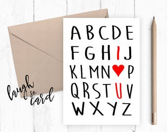 Funny anniversary card, Boyfriend Card, girlfriend card, funny card, funny rude card birthday for him card alphabet I love you