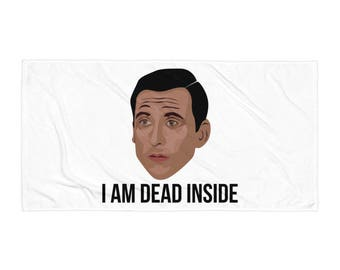 The Office - I Am Dead Inside Towel