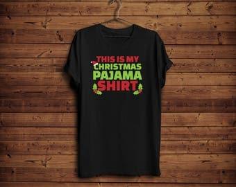 Christmas Pajama Shirt/ This is My Christmas Pajama Shirt/ Christmas PJS/ Cute Funny Christmas Shirt