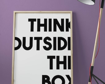 Think outside the box • The perfect startup wall art • Poster High Quality •