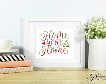 Home Sweet Home Calligraphy Print Home Print Printable Poster Inspirational Wall Art Home Sign New Home Gift Home Decor Digital Download DIY