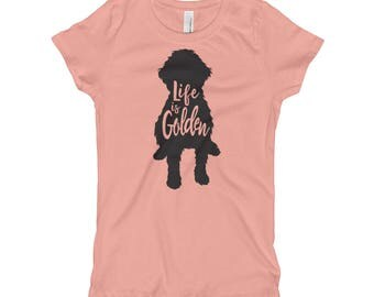 "Kids Goldendoodle Shirt ""Life is Golden"" Goldendoodle dog shirt Girl's T-Shirt"