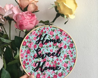 Home Sweet Home - Floral Embroidery