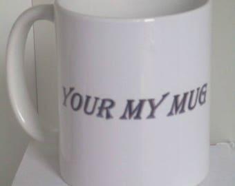 11oz white slogan mug