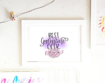 Best Galentine Ever handlettered print, Galentines day gift, Galentines day card, Home Decor, Wall decor, Wall print, Instant download