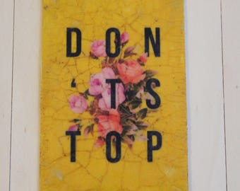 Don't stop-print on wood effect Cracklé