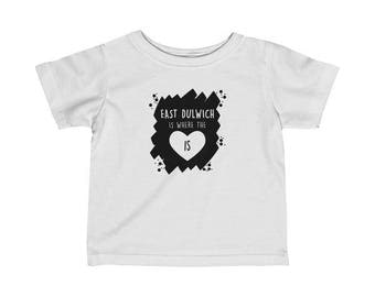 East Dulwich Is Where The Heart Is Infant T-Shirt