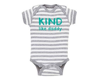 Kind Like Daddy Gender Neutral Baby Onesie, Bodysuit, Sweet onesies, cute onesie, girls onesie, boys onesie, shower gift, gender neutral