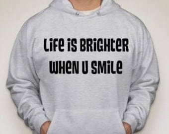 """The """"When You Smile"""" hoodie"""