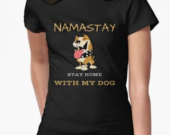 Namaste Home with My Dog Unisex Shirt - namaste home with my dog shirt, Dog shirt, cat shirt, namaste home with my dog