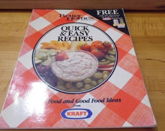 Better homes and gardens Quick & Easy Recipes 1988 Good Food and Good Food Idea from KRAFT
