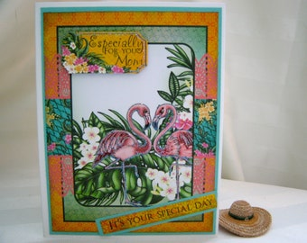 mothers day card,especially for you mom,special day,pink flamingo card,glitter,layered,tropical card,birds and blooms card,happy mothers day