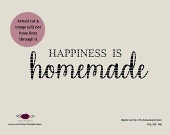 Happiness is Homemade SVG, SVG, clipart, DFX, cricut download, Files for silhouette, cricut explore