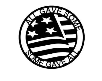 All Gave Some - Some Gave All Graphic