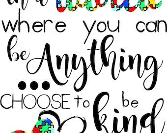 Autism...Choose Kindness