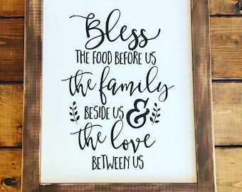 Bless The Food Before Us Family Beside Us Love Between Us