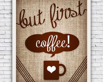 But First Coffee - cursive wall art print (w/ optional frame)