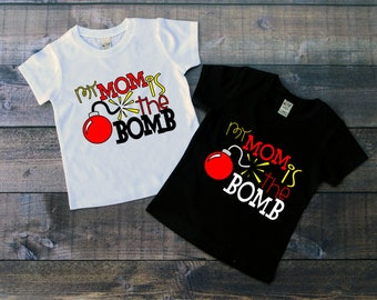 Children's Tee Shirt, My Mom Is The Bomb, Kids T-Shirt, Black or White Tee, Infants, Toddler, Youth, Girls Tee, Boys tee,  Unisex Shirt