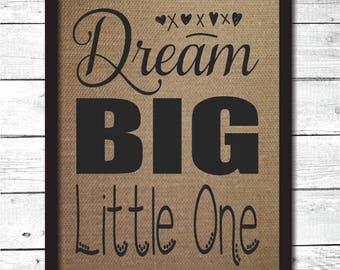dream big little one, nursery sign, nursery wall art, nursery decoration, baby shower gift, baby nursery decoration, baby nursery decor, N5