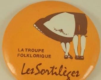 Vintage pinback button of Les Sortileges dance group