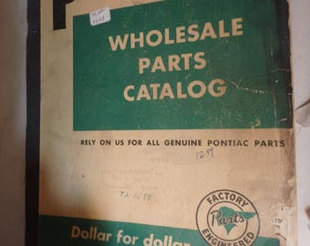 1937 thru 1953 pontiac wholesale parts catalog-illustrated